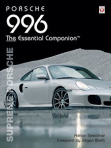 Porsche 911 (996) Series The Essential Companion Manual New Book