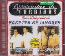 Los Cadetes de Linares 4 Decadas de Corridos Los Originales CD New Nuevo sealed