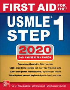 First Aid for the USMLE Step 1 2020, Thirtieth edition 30th Edition Paperbck