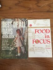 Advertising Compilation Best of All Days Cookbook, Food In Focus (2 in lot)