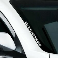 Frontscheibenaufkleber Bad Toys for Bad Boys Tuning Sticker Autoaufkleber