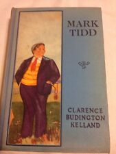 Mark Tidd By Clarence Budington Kelland 1913