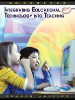 Integrating Educational Technology into Teaching (