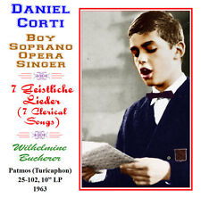 Daniel Corti Boy Soprano Opera Singer - 1963 Seven Lieder Songs
