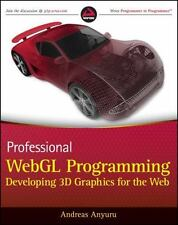 Professional WebGL Programming: Developing 3D Graphics for the Web