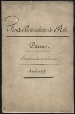 "1825 FRENCH MANUSCRIPT ACCOUNT LEDGER 'FONDS PARTICULIERS DU ROI"" KING CHARLES?"