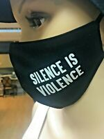 FACE COVER Reusable Black Cotton Face mask SILENCE IS VIOLENCE made in UK