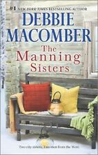 The Manning Sisters by Debbie Macomber 2-in-1 VG C (2015 PB) Comb ship available