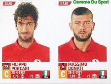 613 FILIPPO PORCARI MASSIMO DONATI ITALIA FC.BARI STICKER CALCIATORI 2016 PANINI