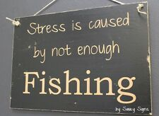 Fishing Stress Sign - Wife Fishing Boating Tackle Hooks Bait Outboard Rod Line