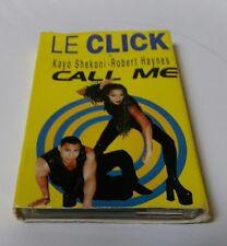 Le Click Kayo Shekoni Robert Haynes Call Me  cassette single cassingle Euro htf