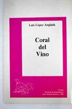 Coral del vino / López Anglada, Luis