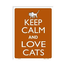 Sign - Keep Calm And Love Cats - Keep Calm and Carry On Parody