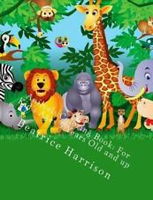 Animals Coloring Book: for Kid's Ages 5 Years Old and Up by Beatrice Harrison...