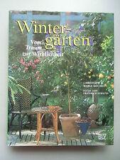 Wintergarten Vom Traum zur Wirklichkeit 1995 Garten