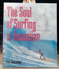 The Soul of Surfing is Hawaiian: Fred Hemmings, 1997, Hc in Dj, in Orig. Shrink