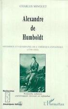 Alexandre de Humboldt Minguet  Charles Neuf Livre