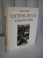 Pierre Seghers : VICTOR HUGO visionnaire