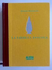 Alessandro Mendini LA FABBRICA ESTETICA ALESSI TENDENTSE 100% MAKE UP 1992 Buch