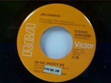 "JIM DAWSON ""OH NO MERCY ME / WHATEVER HAPPENED (TO YOU AND ME)"" 45"