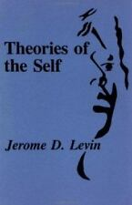 Theories Of The Self by Jerome D. Levin