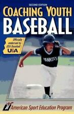 Coaching Youth Sport: Coaching Youth Baseball by American Sport Education Book