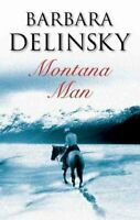 Montana Man by Barbara Delinsky 9780727868657 | Brand New | Free UK Shipping