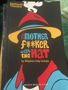 The Motherf**ker with the Hat By Stephen Ally Guirgis National Theatre Free Post