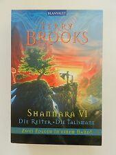 Terry Brooks Shannara VI 6 Die Reiter Die Talismane Zwei Folgen Blanvalet
