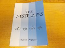 The Westerners by Doris Dzissah (2005, Paperback)