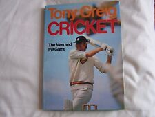 Tony Greig CRICKET - THE MEN AND THE GAME Hardback + Dustwrapper HAMLYN 1976