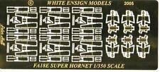 WHITE ENSIGN MODELS 1/350 FA18E Hornet Detail Set w/Interior for 6 TSM  WEM3569