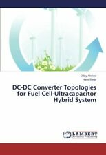 DC-DC Converter Topologies for Fuel Cell-Ultracapacitor Hybrid System