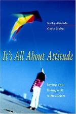 It's All About Attitude:  Loving and Living Well with Autism, Kathy Almeida, Gay