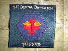 Vietnam War Patch USMC 1st DENTAL Battalion 1st First Service Support Group FSSG