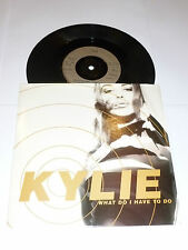 "KYLIE - What Do I Have To Do - 1990 UK silver injection moulded 7"" Vinyl single"