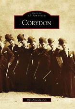 Corydon [Images of America] [IN] [Arcadia Publishing]