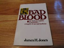 1982 BAD BLOOD - TUSKEGEE SYPHILIS EXPERIMENT James H Jones FREE PRESS PB