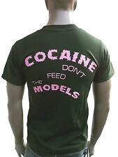 Ticila COCAINE DON´T FEED D'MODELS Club Star Dj T-Shirt g. M-L 50