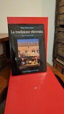 """Rebeschini Mario """"La tradizione ritrovata"""", 1999"""