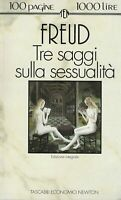 Tre saggi sulla sessualità - Freud - newton  3° ed. tascabili economici 11/1993
