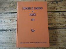PAROISSES ET COMMUNES DE FRANCE AUBE EX-LIBRIS DICTIONNAIRE DEMOGRAPHIQUE 1977