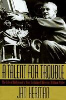 A Talent for Trouble-Hollywood's Most Acclaimed Director, William Wyler NEW HB