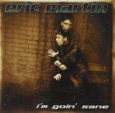 Eric Martin Im Goin Sane CD 2002