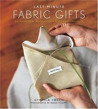 Last-Minute Fabric Gifts : 30 Hand-Sew, Machine-Sew, and No-Sew Projects, Treen