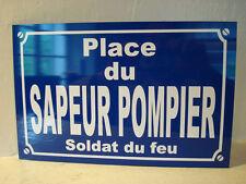 Plaque de rue SAPEUR POMPIER soldat du feu  Personnalisation possible (+4 €)