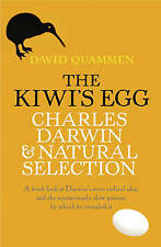 The Kiwi's Egg: Charles Darwin and Natural Selection by David Quammen, New Book