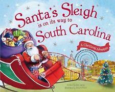 Santa's Sleigh Is on Its Way to South Carolina: A Christmas Adventure