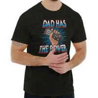 Dad Has The Power Fathers Day Grandpa Gift Mens Short Sleeve Crewneck Tee