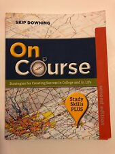 On Course, Study Skills Plus Edition by Skip Downing